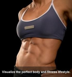 Visualize Your Fitness And Body Goals