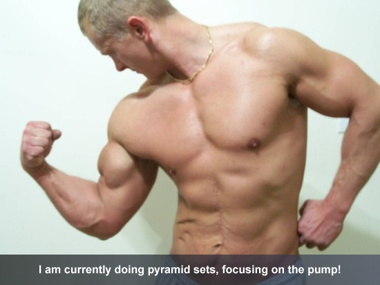 I am currently doing pyramid sets, focusing on the pump!